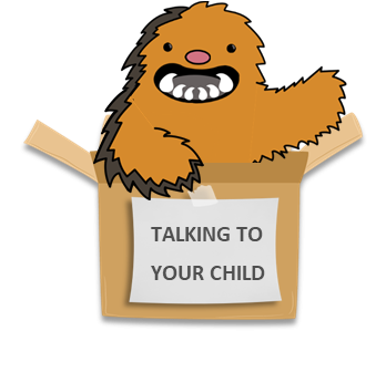 Talking to your child